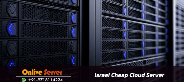 Israel Cheap Cloud Servers
