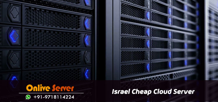Israel Cheap Cloud Servers