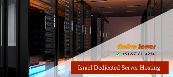 Israel Dedicated Server Hosting Meets Performance & Security