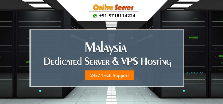 Malaysia Dedicated Server and VPS Hosting