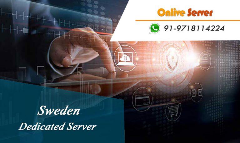 Sweden Dedicated Server Hosting Plans with Top Quality Hardware
