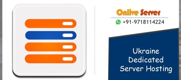 Onlive Server Launch New Ukraine Dedicated Server Hosting At a Cheap Price