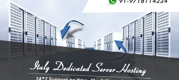 Don't miss Chance to Get Unlimited 2gbps Bandwidth – Italy Dedicated Server Hosting