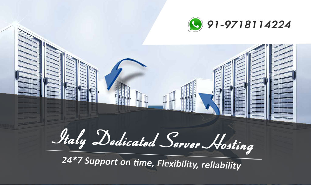 Italy Dedicated Server Hosting