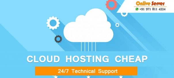 The Significances Of The Cheap Cloud Servers For Your Business