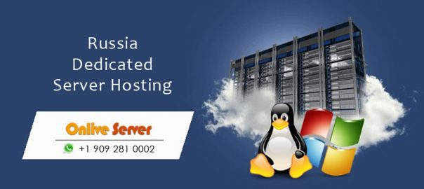 Immediate Response with Russia Dedicated Server for Your Site