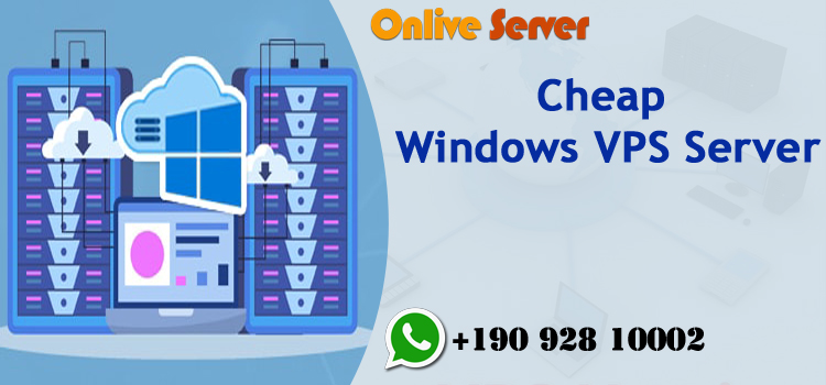 Benefits to Deploy Cheap Windows VPS Server Hosting Plans