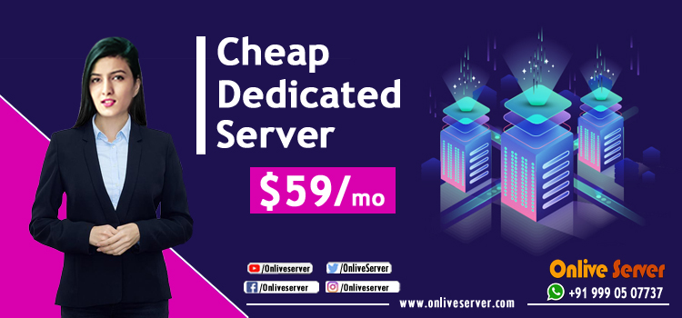 Reason to Attract Website in Cheap Dedicated Server – Onlive Server