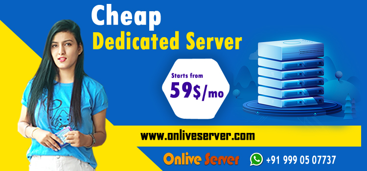 How to Choose the Cheap Dedicated Server for Your Website?