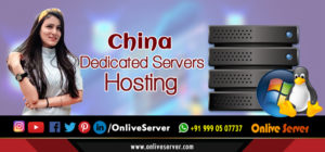 China Dedicated Server Hosting
