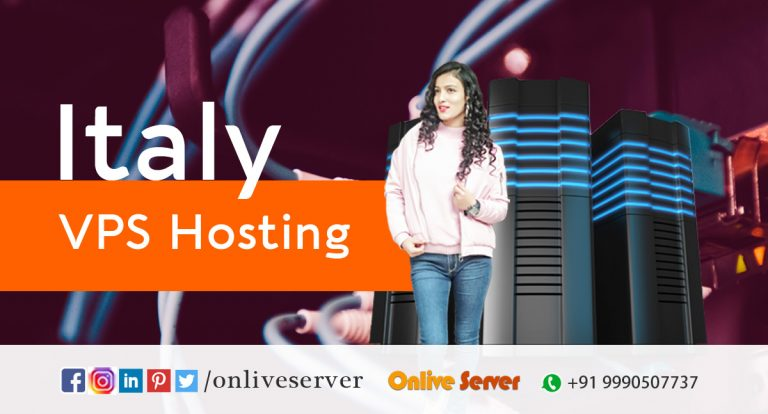 Choose Italy VPS Hosting Plans With Complete Control