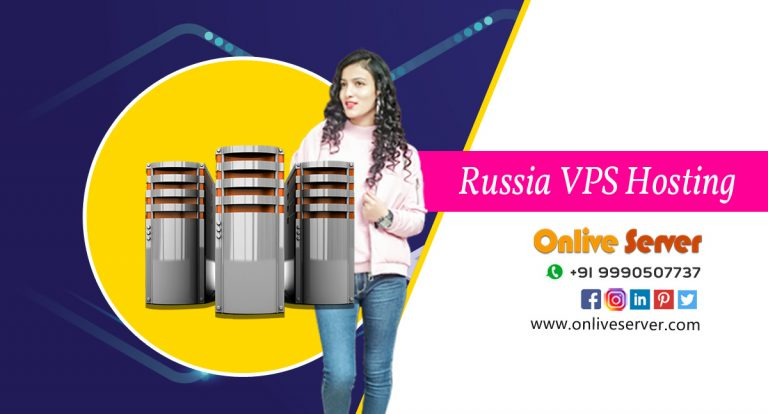 Should You Use A Russia VPS Hosting? Select Onlive Server