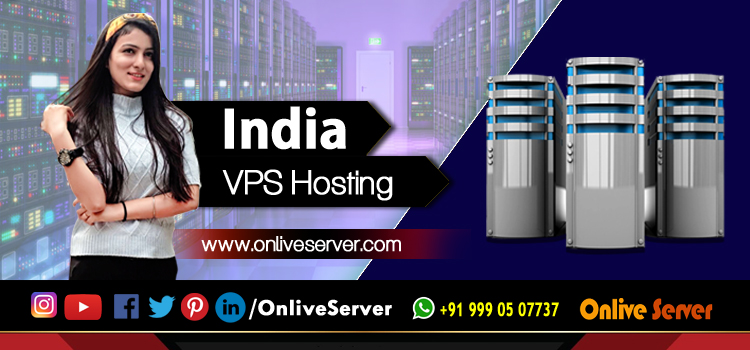 Best India VPS Hosting Providers in 2020 at affordable prices