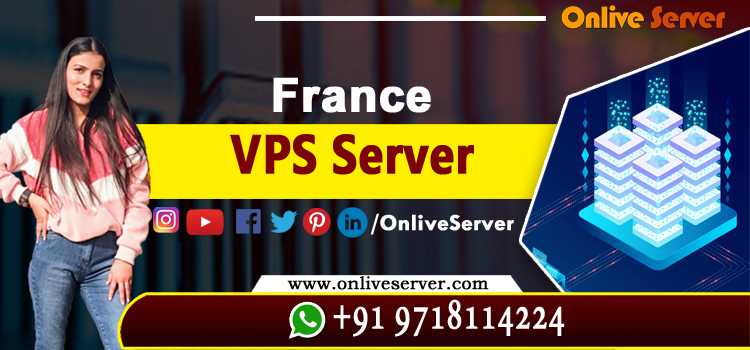 How to get a quality France VPS Server?