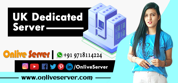 UK Dedicated Server Hosting plans with Better Reliability